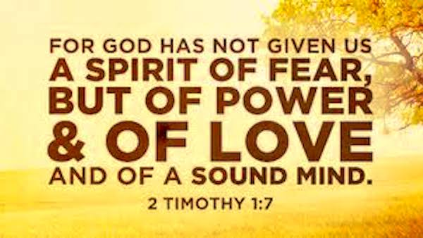 god has not given us fear
